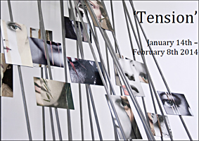 Tension - Exhibition at Kaleidoscope Gallery Sevenoaks, January 2014